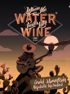 Where The Water Tastes Like Wine juego GRATIS para PC