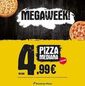 Megaweek Domino's Pizza: medianas a 4,99€