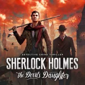 Sherlock Holmes: The Devil's Daughter (PC Steam)